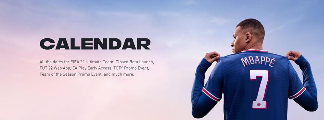 FIFA 22 Calendar – When Everything Will Happen?